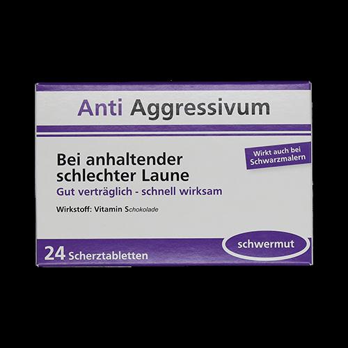 Anti Aggressivum - Bei anhaltender schlechter Laune