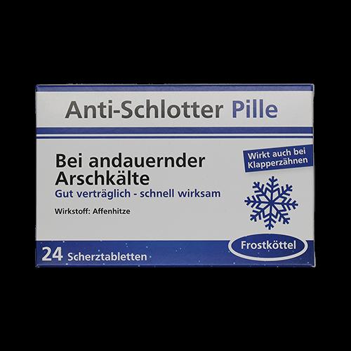 Anti Schlotter Pille - Bei andauernder Arschkälte