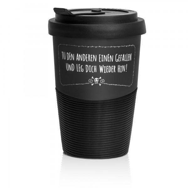 "Coffee-to-go Becher ""Leg Dich wieder hin"""